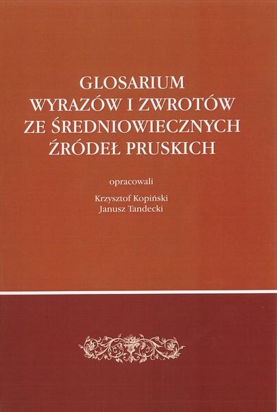 Glosarium wyrazów i zwrotów ze średniowiecznych źródeł pruskich