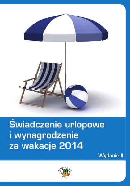 Świadczenie urlopowe i wynagrodzenie za wakacje 2014