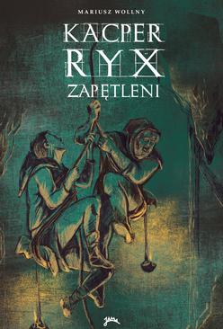 Kacper Ryx - Zapętleni