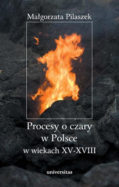 Procesy o czary w Polsce w wiekach XV–XVIII