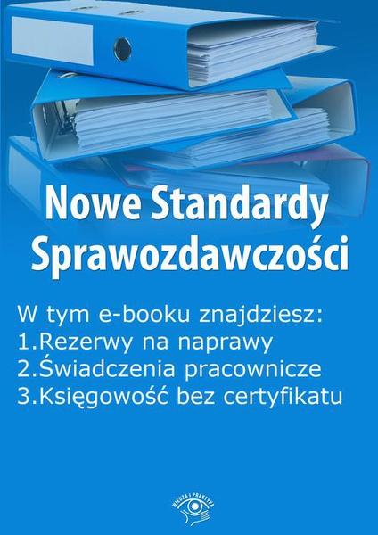 Nowe Standardy Sprawozdawczości , wydanie sierpień 2014 r. część II