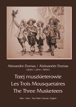 ebook Trzej muszkieterowie - Les Trois Mousquetaires - The Three Musketeers