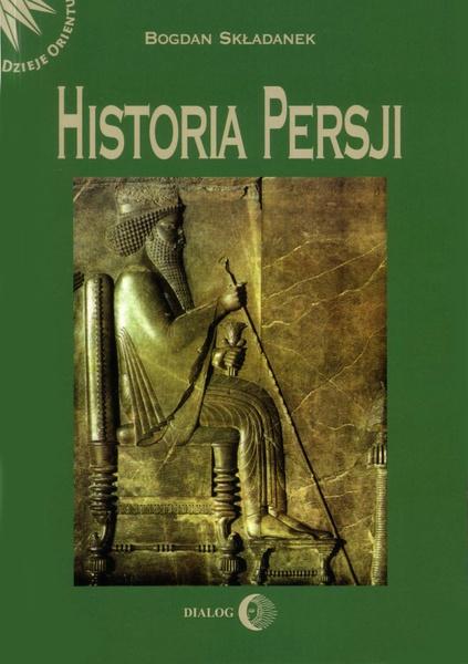 Historia Persji. Tom I