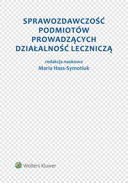 Sprawozdawczość podmiotów prowadzących działalność leczniczą