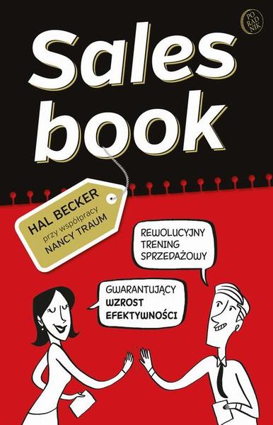 Salesbook. Rewolucyjny trening sprzedażowy gwarantujący wzrost efektywności