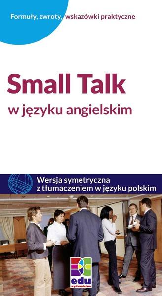 Small Talk w języku angielskim