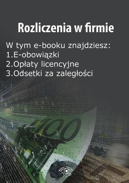 Rozliczenia w firmie, wydanie listopad 2014 r.