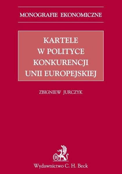Kartele w polityce konkurencji Unii Europejskiej