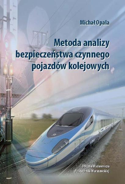 Metoda analizy bezpieczeństwa czynnego pojazdów kolejowych