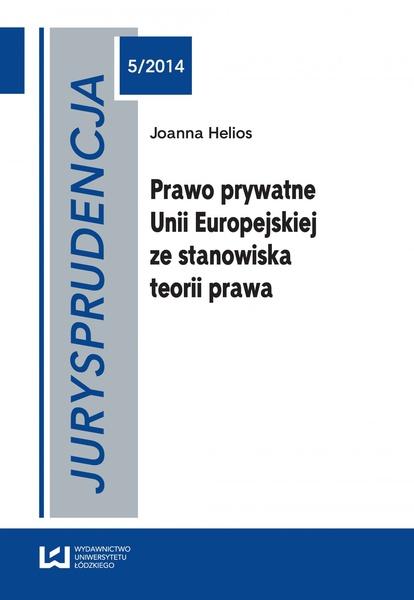 Jurysprudencja 5. Prawo prywatne Unii Europejskiej ze stanowiska teorii prawa
