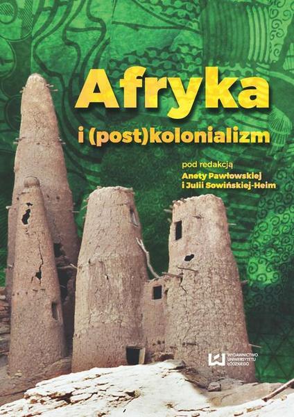 Afryka i (post)kolonializm
