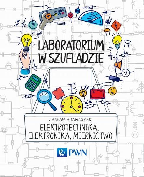 Laboratorium w szufladzie Elektrotechnika, elektronika, miernictwo
