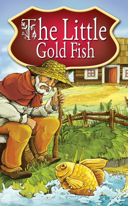 The Little Gold Fish. Fairy Tales - Peter L. Looker