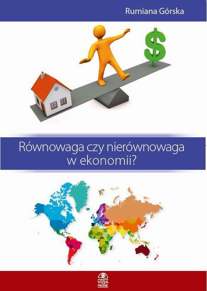 Równowaga czy nierównowaga w ekonomii?