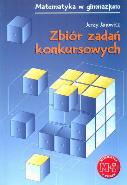 Zbiór zadań konkursowych dla gimnazjum