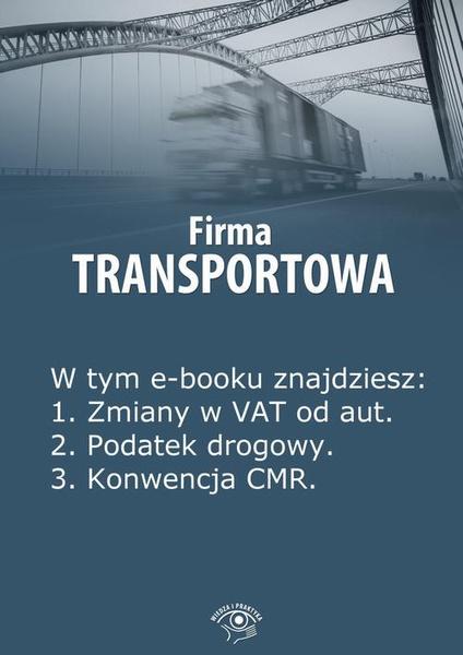 Firma transportowa, wydanie marzec 2014 r.