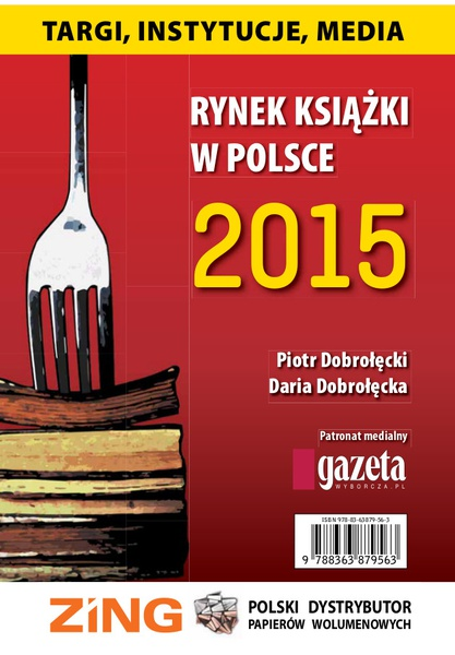 Rynek książki w Polsce 2015. Targi, instytucje, media