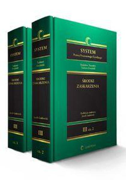 System Prawa Procesowego Cywilnego. TOM 3. Środki zaskarżenia