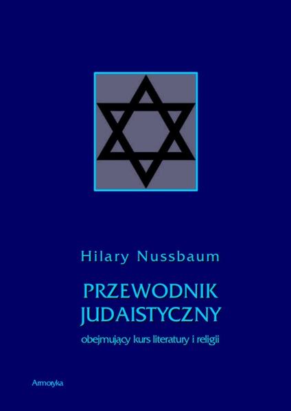 Przewodnik judaistyczny obejmujący kurs literatury i religii