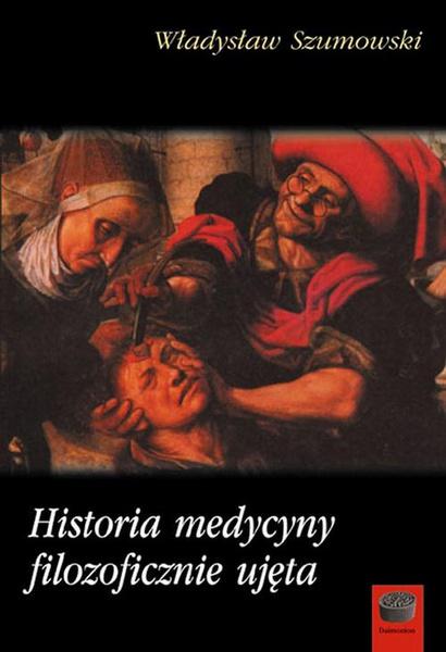 Historia medycyny filozoficznie ujęta