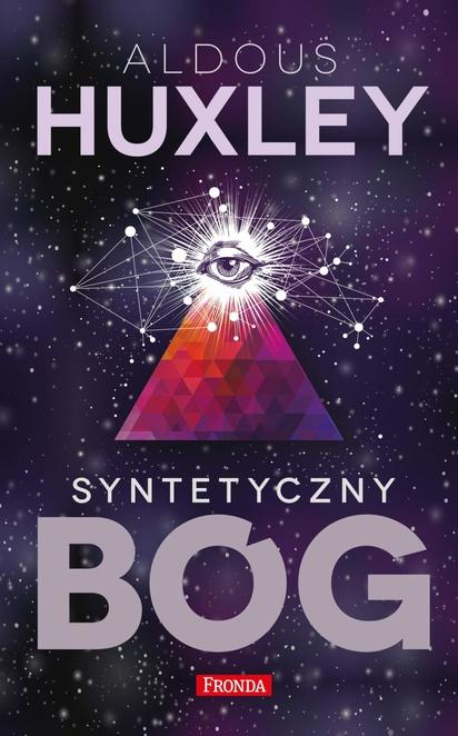 Syntetyczny Bóg - Aldous Huxley