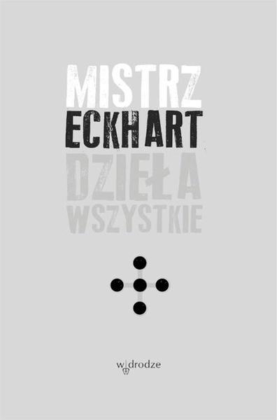 Mistrz Eckhart. Dzieła wszystkie tom 5