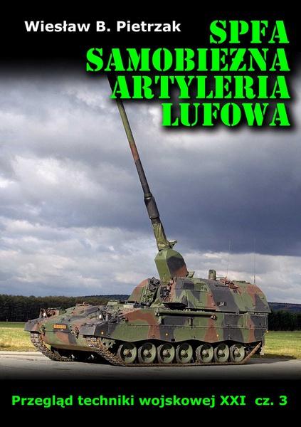 SPFA. Samobieżna artyleria lufowa. Przegląd techniki wojskowej XXI wieku. Część 3
