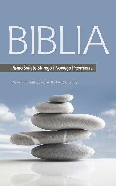 Biblia: Pismo Święte Starego i Nowego Przymierza