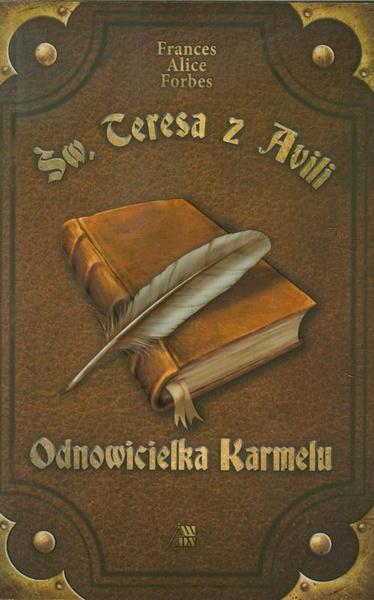 Św Teresa z Avili Odnowicielka Karmelu