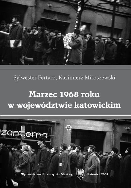 Marzec 1968 roku w województwie katowickim