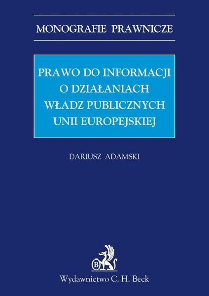 Prawo do informacji o działaniach władz publicznych Unii Europejskiej