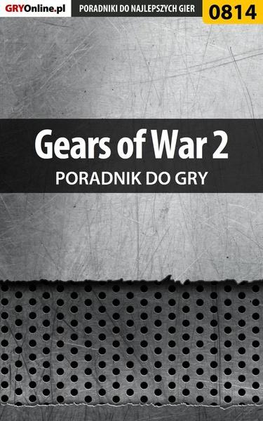 Gears of War 2 - poradnik do gry