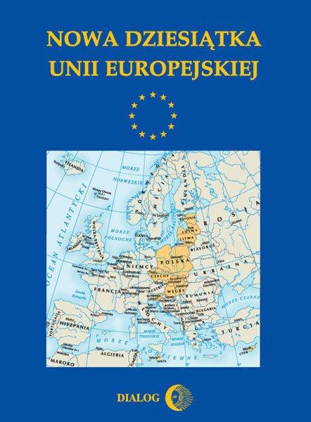 Nowa dziesiątka Unii Europejskiej