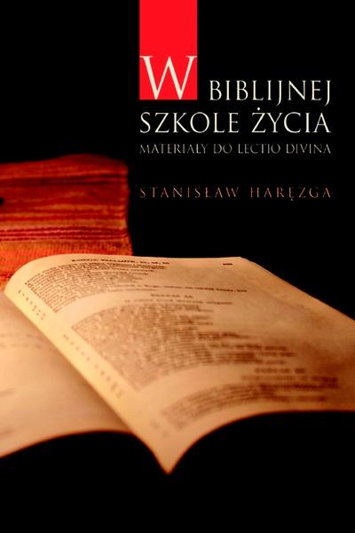 W biblijnej szkole życia