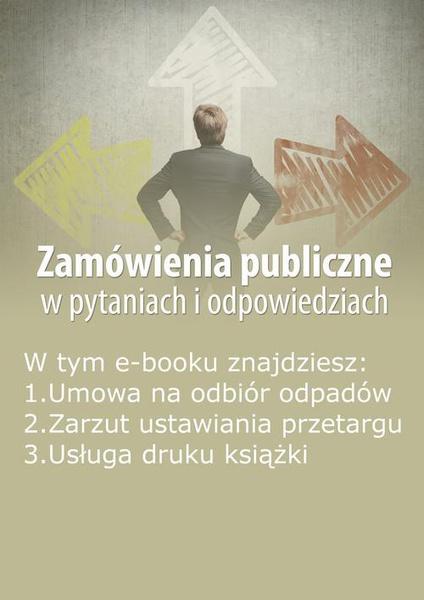 Zamówienia publiczne w pytaniach i odpowiedziach, wydanie marzec 2015 r.