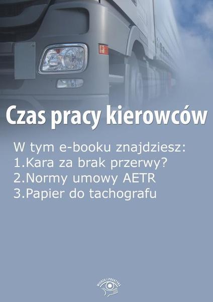 Czas pracy kierowców, wydanie styczeń 2015 r.