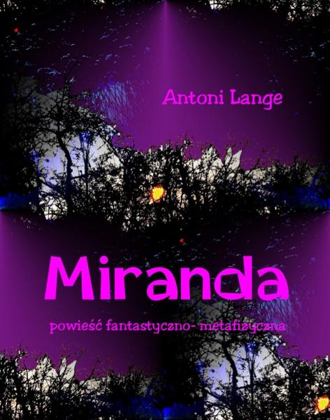 Miranda - powieść fantastyczno-metafizyczna