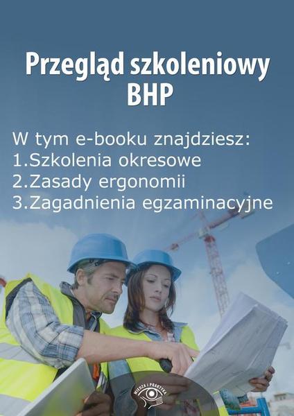 Przegląd szkoleniowy bhp, wydanie czerwiec 2014 r.