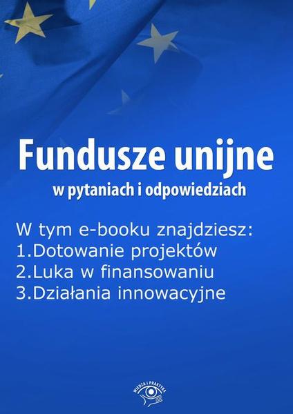 Fundusze unijne w pytaniach i odpowiedziach, wydanie marzec 2016 r.
