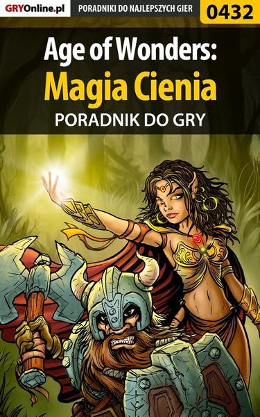Age of Wonders: Magia Cienia - poradnik do gry