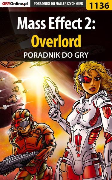 Mass Effect 2: Overlord -  poradnik do gry