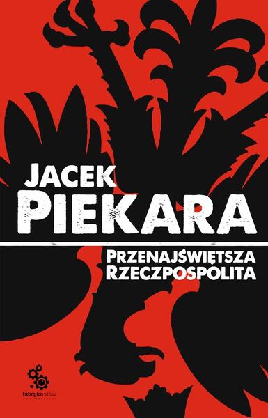 Przenajświętsza Rzeczpospolita (wyd. III)