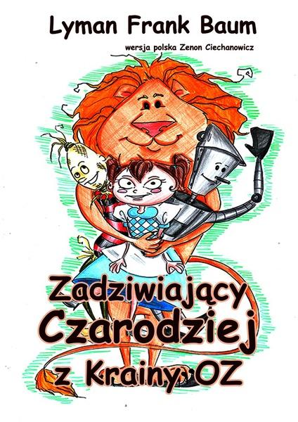Zadziwiający Czarodziej z Krainy Oz