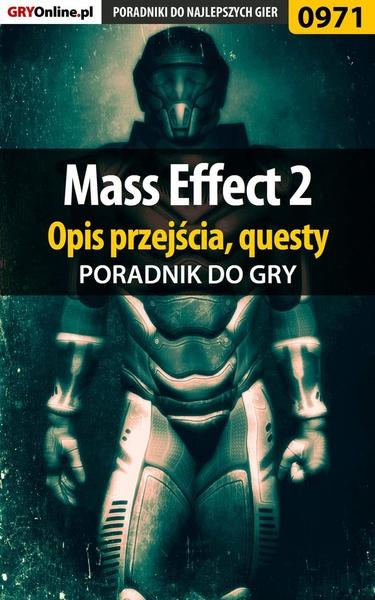 Mass Effect 2 - poradnik, opis przejścia, questy