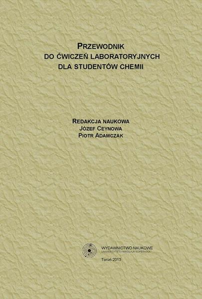Przewodnik do ćwiczeń laboratoryjnych dla studentów chemii