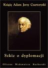 ebook Szkic o dyplomacji - Adam Jerzy Czartoryski