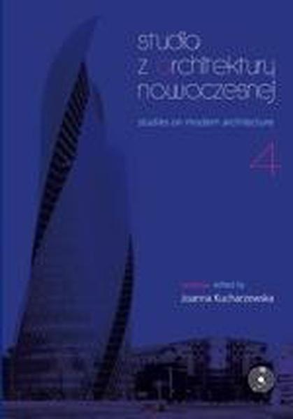 Studia z architektury nowoczesnej, t. 4