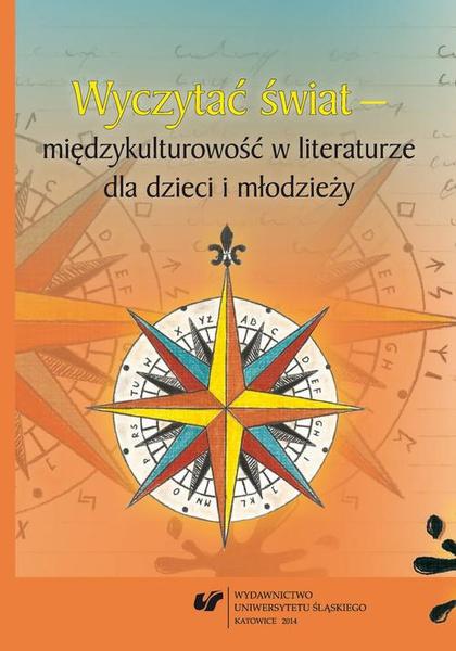 Wyczytać świat – międzykulturowość w literaturze dla dzieci i młodzieży
