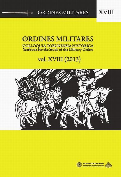 Ordines Militares. Yearbook for the Study of the Military Orders, vol. 18 (2013)