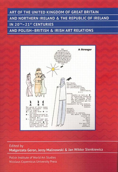 Art of the United Kingdom of Great Britain and Northern Ireland & the Republic of Ireland in 20th-21st Centuries and Polish-British & Irish Art Relations